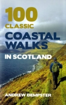 100 Classic Coastal Walks in Scotland (Mainstream)