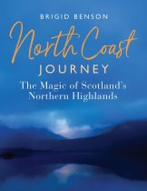 North Coast Journey: Magic of the Northern Highlands