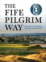 Fife Pilgrim Way, The (May)