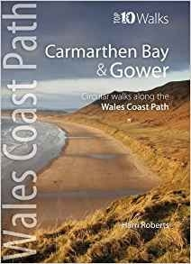 Top 10 Wales Coast Path Carmarthen Bay & Gower