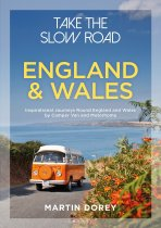 Take the Slow Road:England & Wales (Bloomsbury) (May)