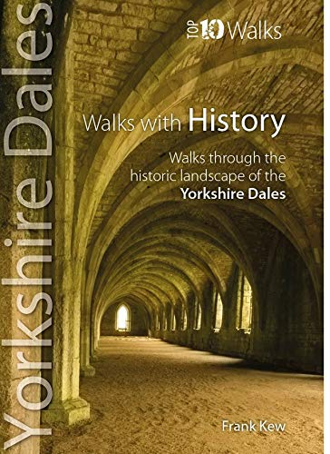 Top 10 Walks Yorkshire Dales Walks with History (Jun)