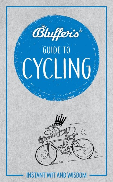 Bluffer's Guide to Cycling (Sep)