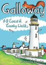 Galloway: 40 Coast & Country Walks