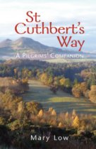 St Cuthbert's Way: Pilgrim's Companion (Oct)