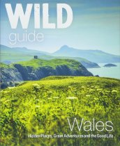 Wild Guide Wales (Mar)