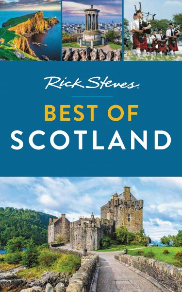 Rick Steves Best of Sctoland (Mar)