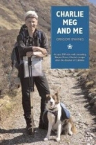 Charlie, Meg & Me: Walking Escape from Culloden