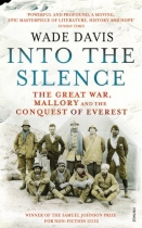 Into the Silence: Great War, Mallory, Everest