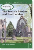 Walking Scottish Borders and East Lothian (Clan)